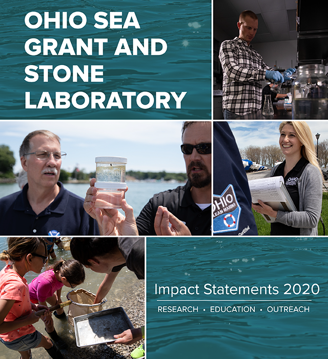 Ohio Sea Grant and Stone Laboratory - Impact Statements 2020 ( with photos of man in laboratory, two men looking at water sample, students looking at samples from net, and woman conducting survey )