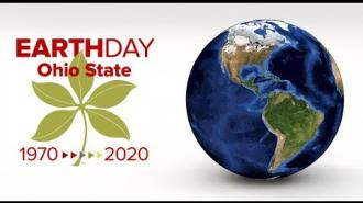 April 15, 2020 Ohio State's Celebration of the 50th Anniversary of Earth Day