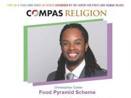 April 16 COMPAS Colloquium: Food Pyramid Scheme with Christopher Carter